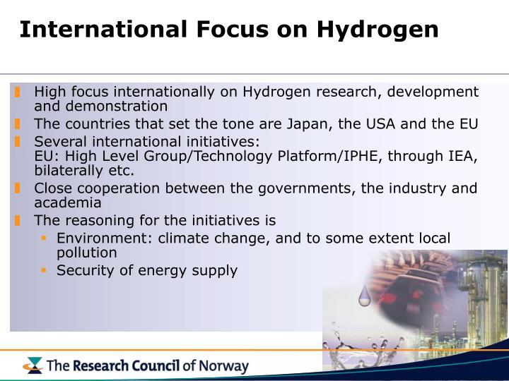 International Focus on Hydrogen