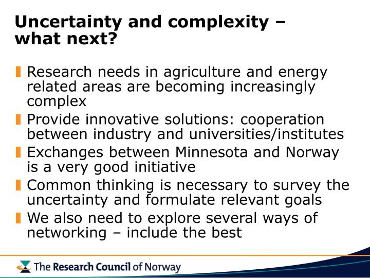 Uncertainty and complexity –