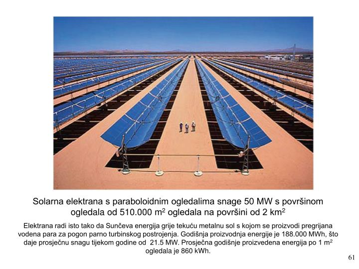 Solarna elektrana s paraboloidnim ogledalima snage 50 MW s površinom ogledala od 510.000 m