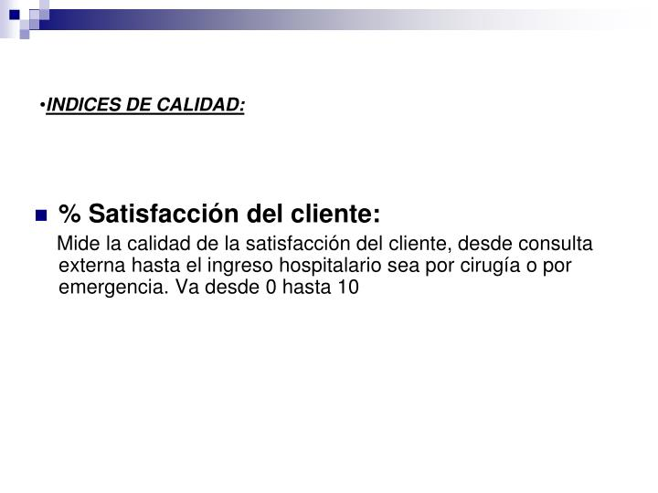 INDICES DE CALIDAD: