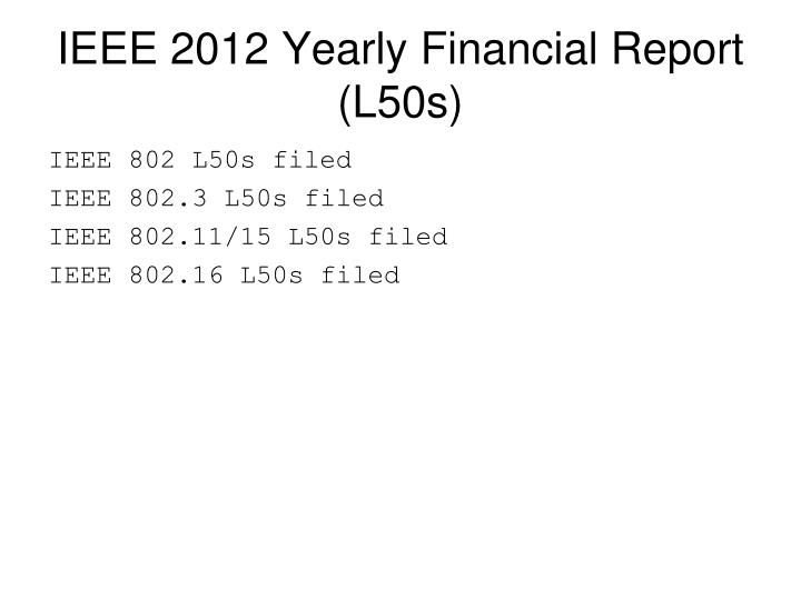 IEEE 2012 Yearly Financial Report (L50s)