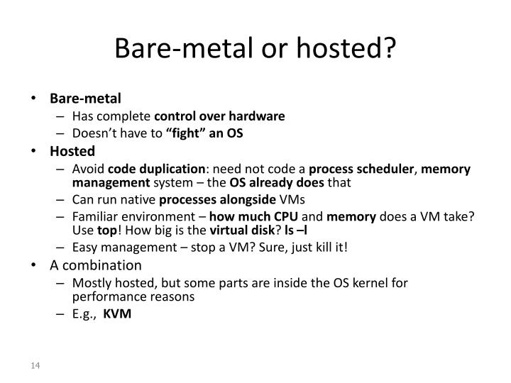 Bare-metal or hosted?