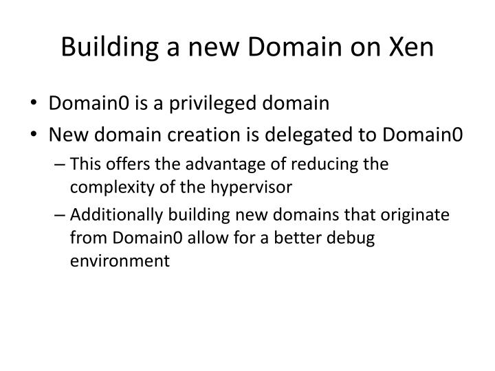 Building a new Domain on Xen