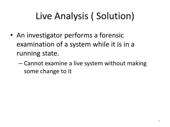 Live Analysis ( Solution)