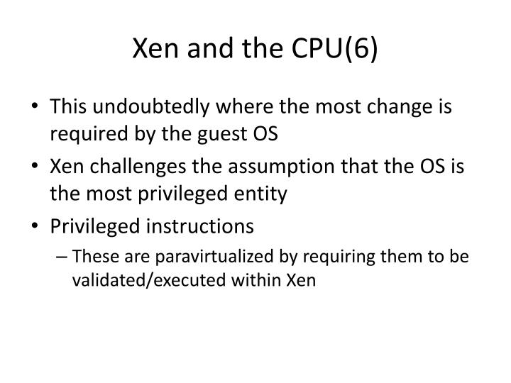 Xen and the CPU(6)