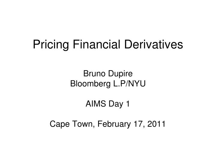 pricing financial derivatives n.