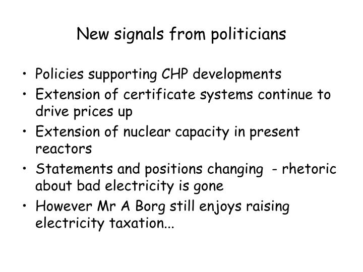 New signals from politicians