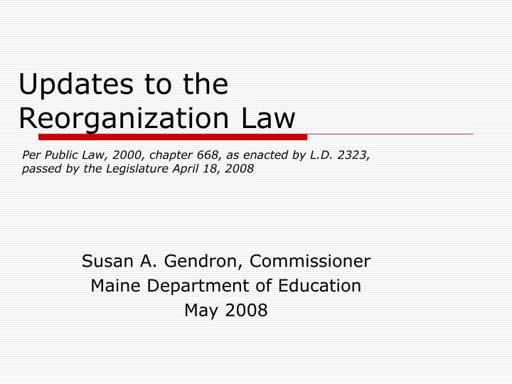 Updates to the reorganization law