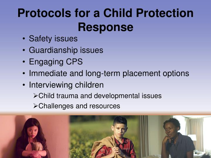 Protocols for a Child Protection Response