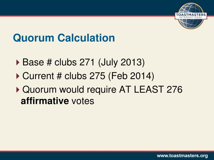 Quorum Calculation