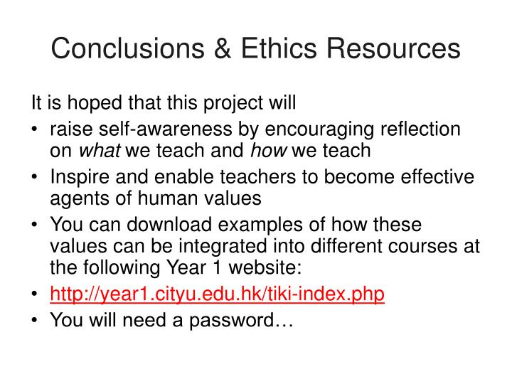 Conclusions & Ethics Resources