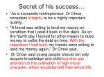secret of his success