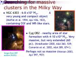 searching for massive clusters in the milky way