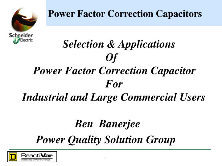PPT - Power Factor Correction Capacitors PowerPoint Presentation