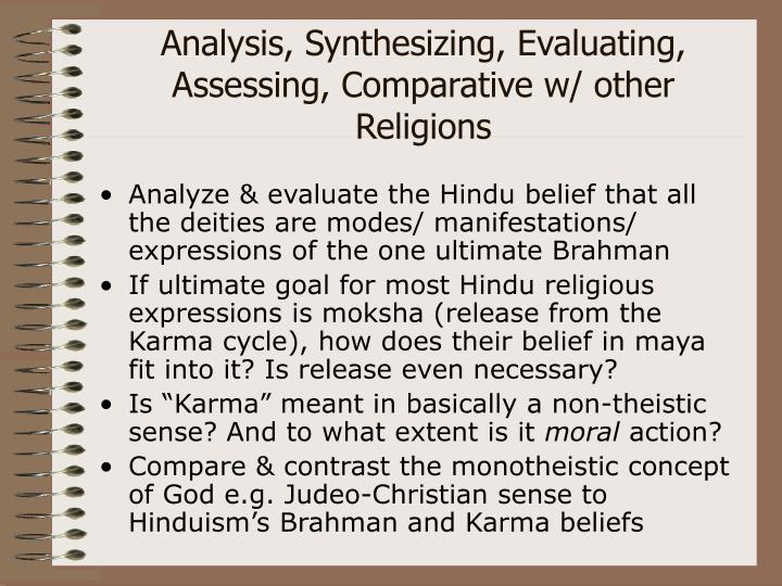 Analysis, Synthesizing, Evaluating, Assessing, Comparative w/ other Religions