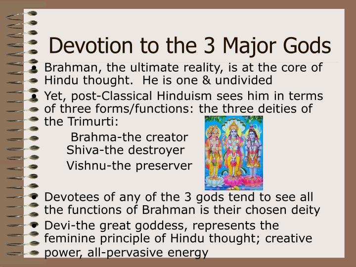 Devotion to the 3 Major Gods