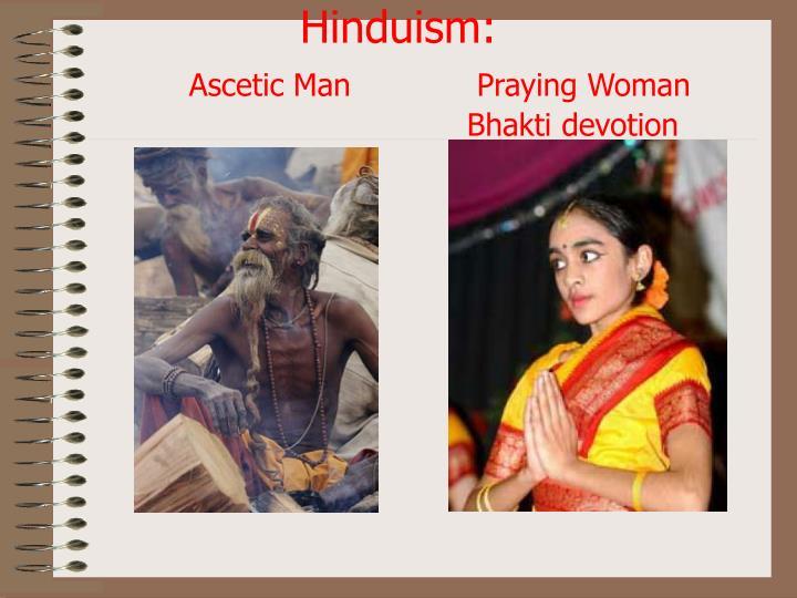 Hinduism ascetic man praying woman bhakti devotion