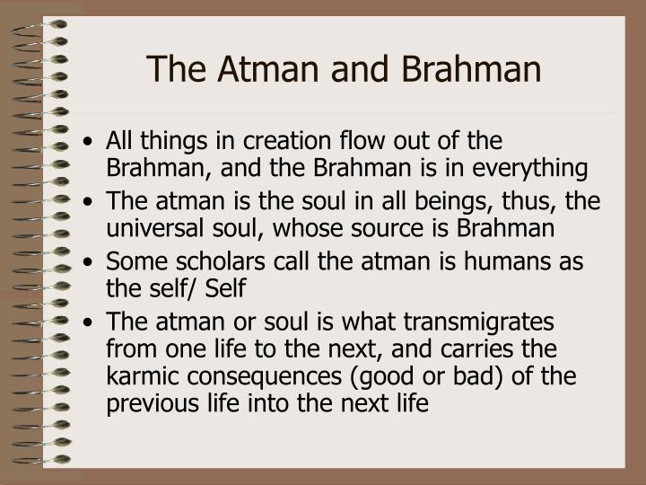 The Atman and Brahman