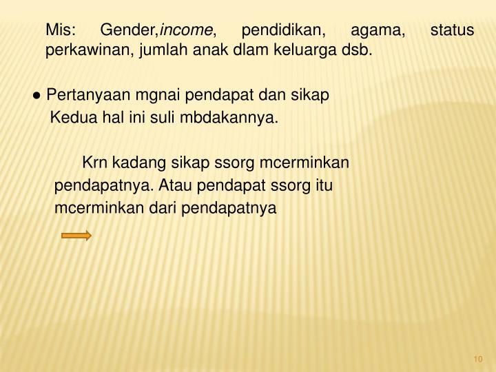 Mis: Gender,