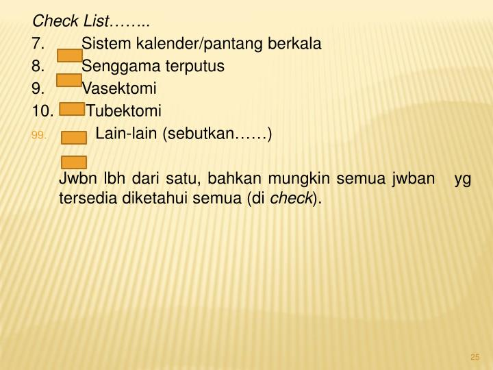 Check List……..