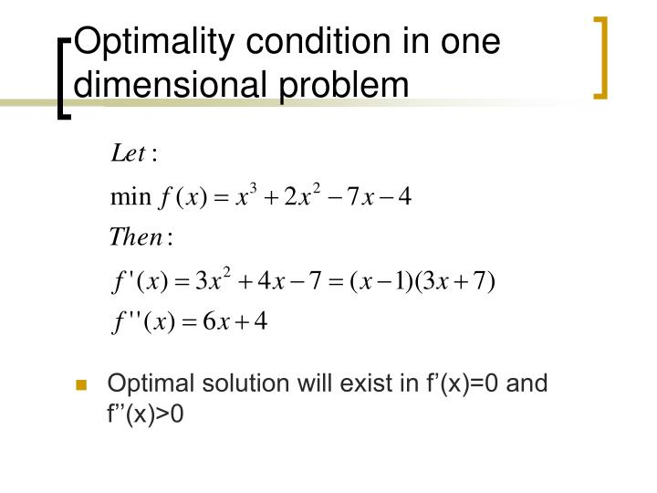 Optimality condition in one dimensional problem