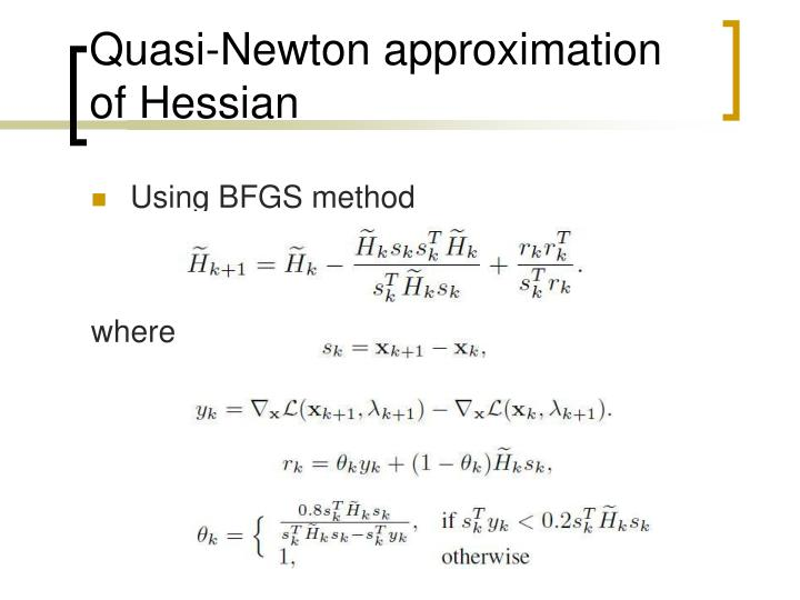 Quasi-Newton approximation of Hessian