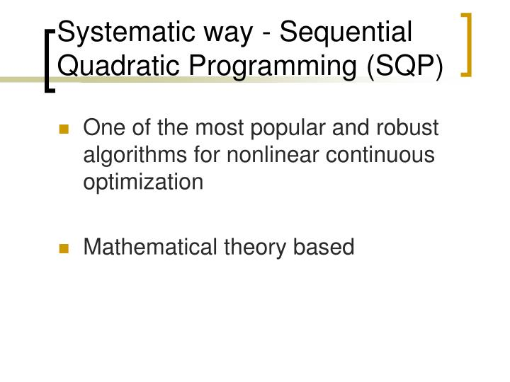 Systematic way sequential quadratic programming sqp