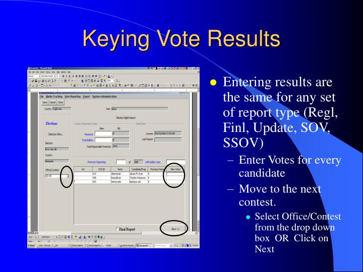 Entering results are the same for any set of report type (Regl, Finl, Update, SOV, SSOV)