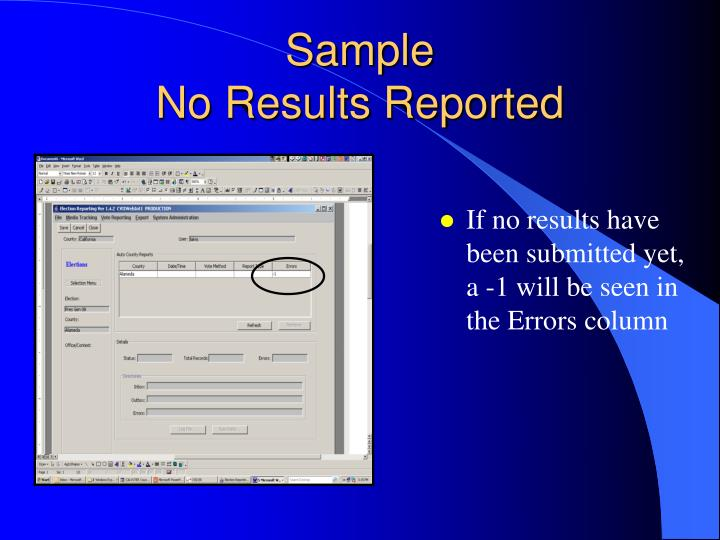 If no results have been submitted yet, a -1 will be seen in the Errors column