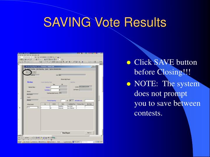 Click SAVE button before Closing!!!