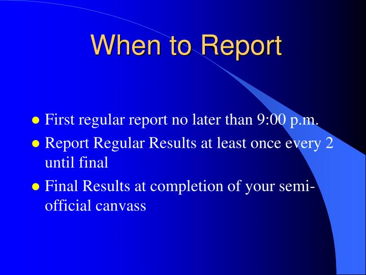When to report