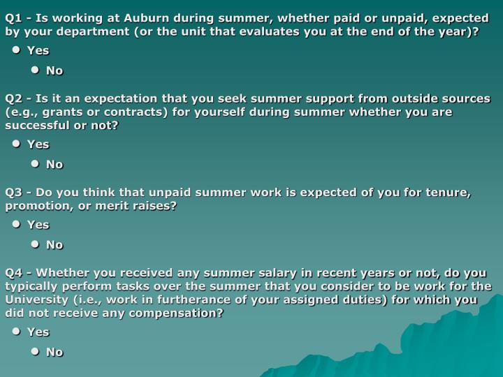 Q1 - Is working at Auburn during summer, whether paid or unpaid, expected