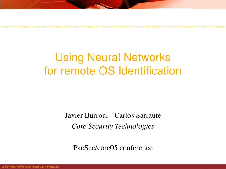 using neural networks for remote os identification n.