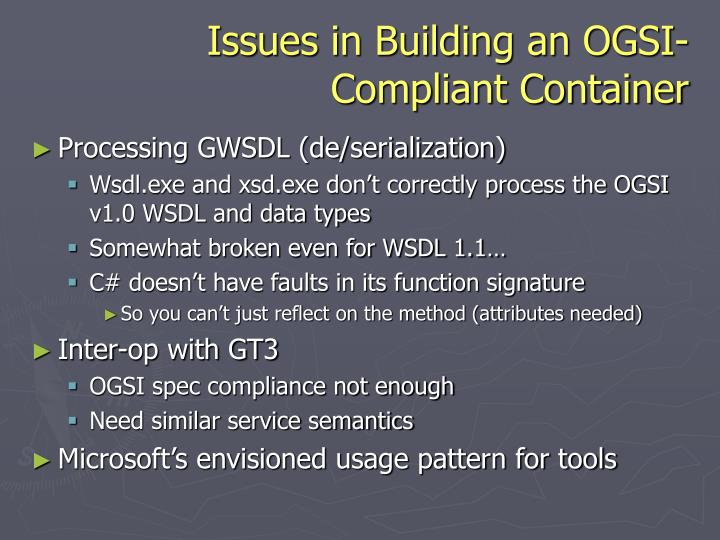 Issues in Building an OGSI-Compliant Container