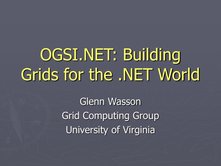 Ogsi net building grids for the net world