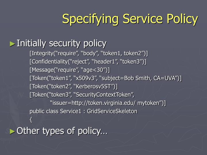 Specifying Service Policy