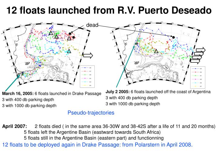 12 floats launched from R.V. Puerto Deseado