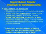 upper division transfer minimally 60 transferable units