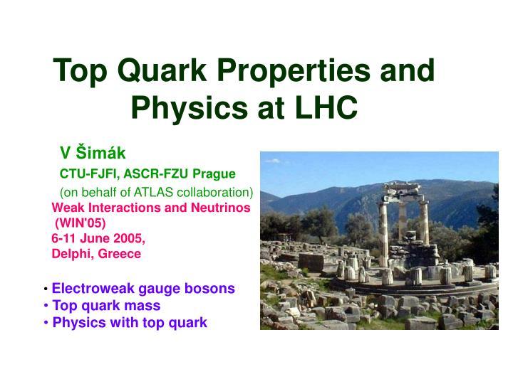 top quark properties and physics at lhc n.
