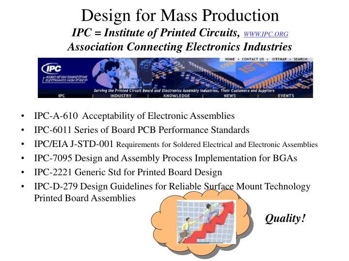 IPC = Institute of Printed Circuits,