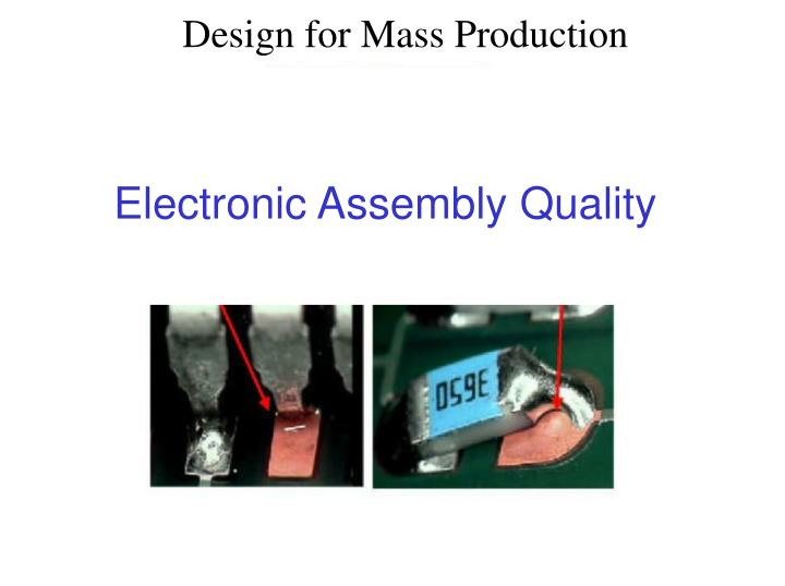 Electronic Assembly Quality