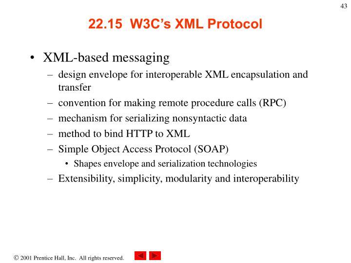 22.15  W3C's XML Protocol