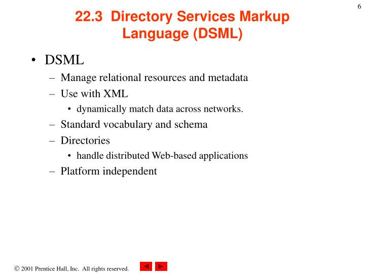 22.3  Directory Services Markup