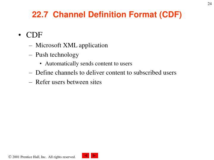 22.7  Channel Definition Format (CDF)