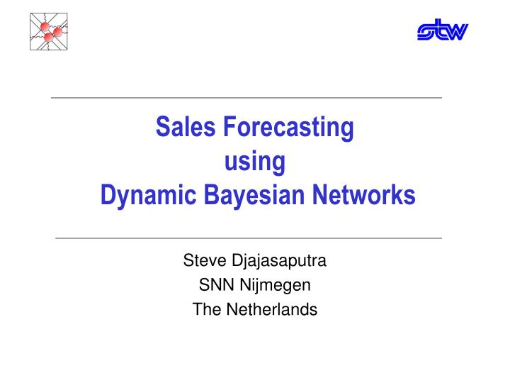 Sales forecasting using dynamic bayesian networks