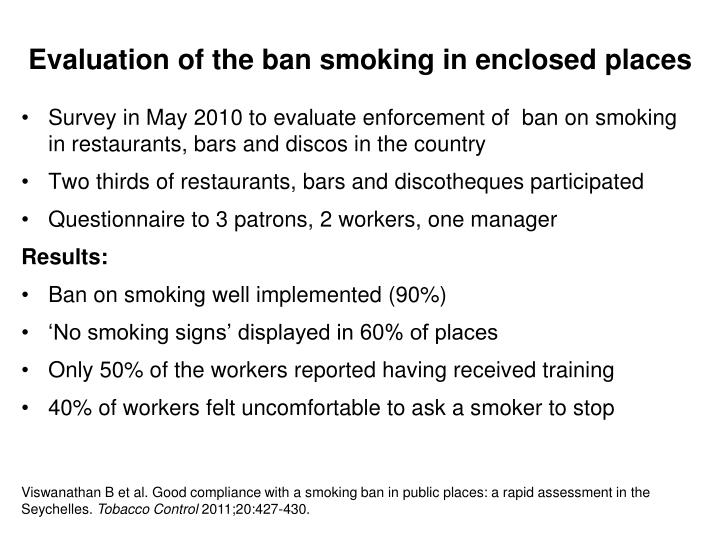 Evaluation of the ban smoking in enclosed places