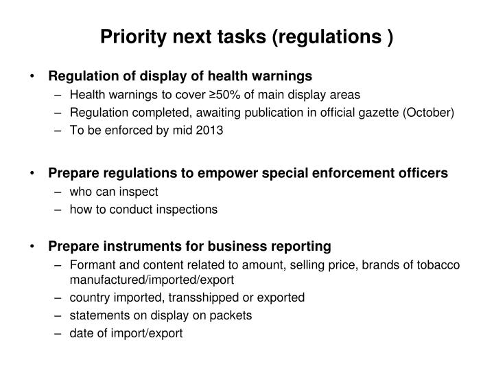 Priority next tasks (regulations )