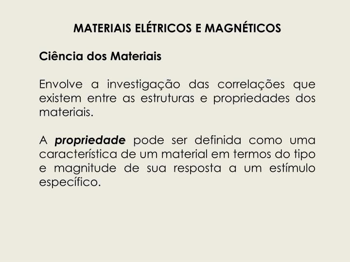 MATERIAIS ELÉTRICOS E MAGNÉTICOS