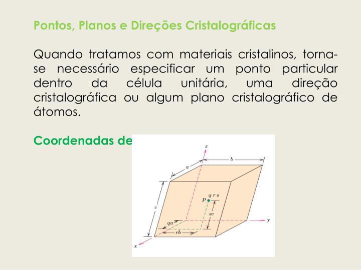 Pontos, Planos e Direções Cristalográficas