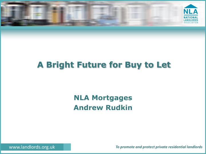 a bright future for buy to let n.